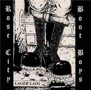 Lager Lads - Rose City Boot Boys
