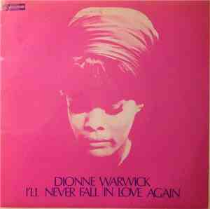 Dionne Warwick - I'll Never Fall In Love Again