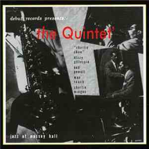 The Quintet - Jazz At Massey Hall