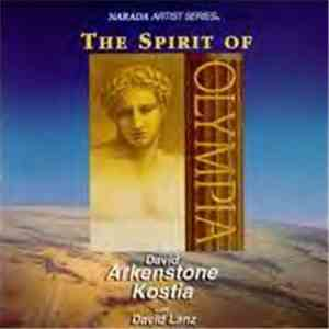 David Arkenstone, Kostia With David Lanz - The Spirit Of Olympia