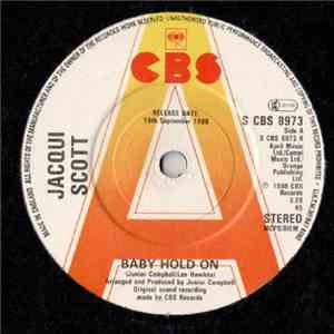 Jacqui Scott - Baby Hold On / I'll Always Love You