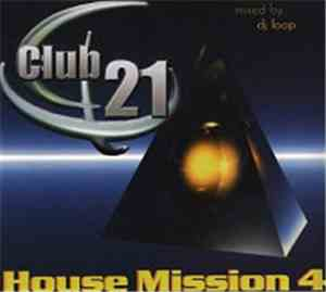 Various - Club 21 - House Mission 4