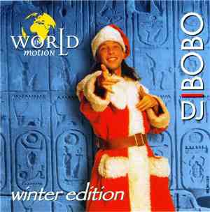 DJ BoBo - World In Motion (Winter Edition)