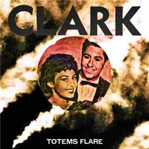 Clark - Totems Flare Album Sampler Part 1