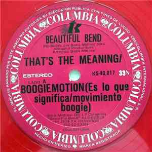 Beautiful Bend - That's The Meaning / Boogie Motion = Es Lo Que Significa / ...