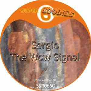 Sergio  - The Wow Signal EP
