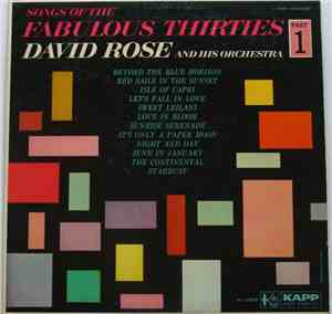 David Rose & His Orchestra - Songs Of The Fabulous Thirties - Part I
