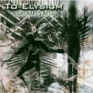 To Elysium - Nightmare's Nest
