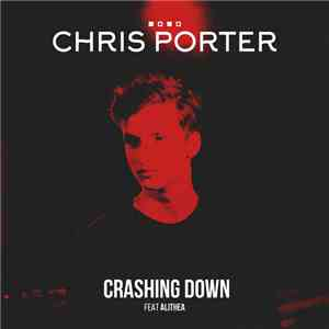 Chris Porter  - Crashing Down