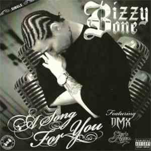 Bizzy Bone - A Song For You