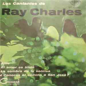 Los Cantantes De Ray Charles - ¿Conoces El Camino A San Jose? = Do You Know ...