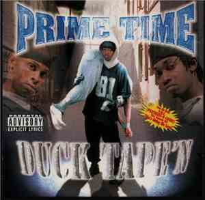 Prime Time  - Duck Tape'n