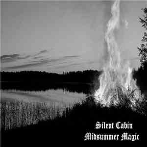 Silent Cabin - Midsummer Magic