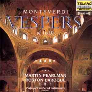 Monteverdi - Martin Pearlman, Boston Baroque - Vespers Of 1610
