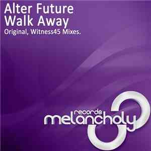 Alter Future - Walk Away