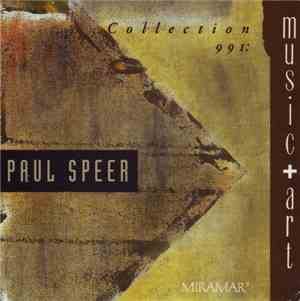 Paul Speer - Collection 991:  Music + Art (Radio Edits)