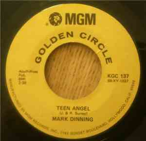 Mark Dinning - Teen Angel / Bye Now Baby