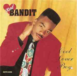 Red Bandit - Cool Lover Boy