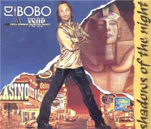 DJ BoBo & VSOP - Shadows Of The Night