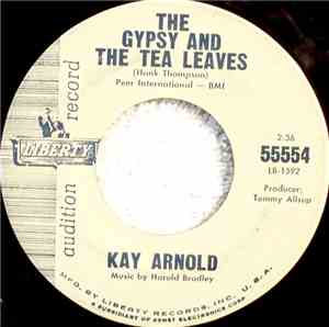 Kay Arnold - The Gypsy And The Tea Leaves / We're Not Living In A House
