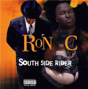 Ron C - South Side Rider