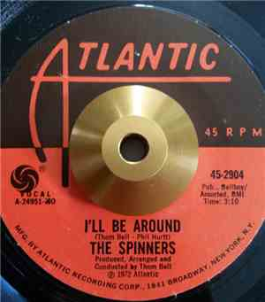 The Spinners - I'll Be Around / How Could I Let You Get Away