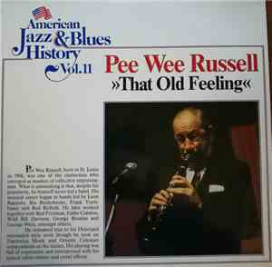 Pee Wee Russell - That Old Feeling