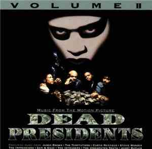 Various - Dead Presidents - Volume II - Music From The Motion Picture