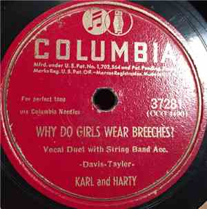 Karl And Harty - Why Do Girls Wear Breeches? / There's Nothing In The World ...