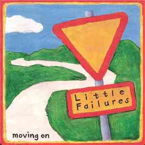 Little Failures - Moving On