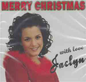Jaclyn - Merry Christmas, With Love