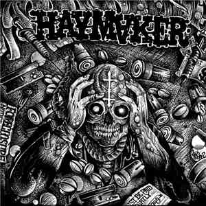Haymaker - Taxed...Tracked...Inoculated...Enslaved
