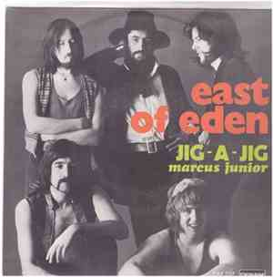 East Of Eden  - Jig-A-Jig / Marcus Junior