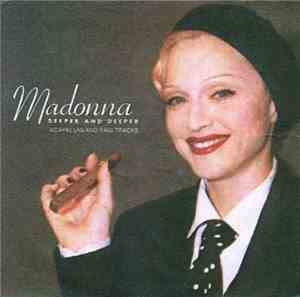 Madonna - Deeper And Deeper - Acapellas And Raw Tracks