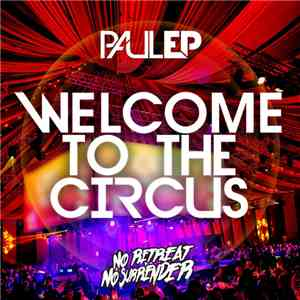 Paul EP & Mob  - Welcome To The Circus