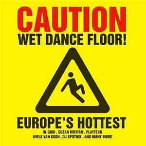 Various - Caution Wet Dance Floor!