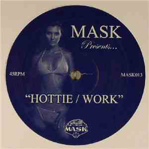 Ashley Ballard / MAW - Hottie / Work (Mask Remixes)