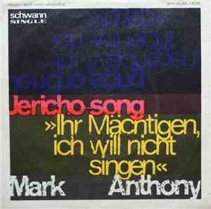 Mark Anthony , Chorgruppe des Stuttgarter Kirchentages, Oscars Churchtett - Jericho-Song / Jersusalem-Lied