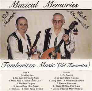 Nick Skertich And Roko Abramovich - Musical Memories Tamburitza Music ( Old Favorites )